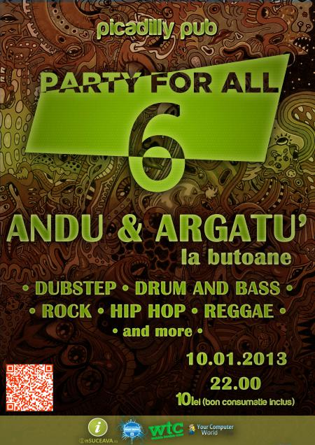 Party for all 6 @ Pub Picadilly